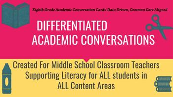 Differentiated Academic Conversations for Literacy Circles 8th Grade