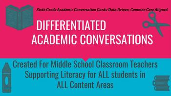 Differentiated Academic Conversations for Literacy Circles RL 6th Grade