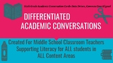 Differentiated Academic Conversations for Literacy Circles