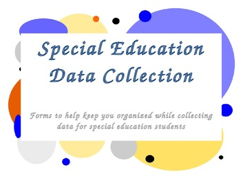 Special Eduction Data Collection Forms