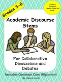 Academic Discourse Stems for Collaborative Discussions and Debates