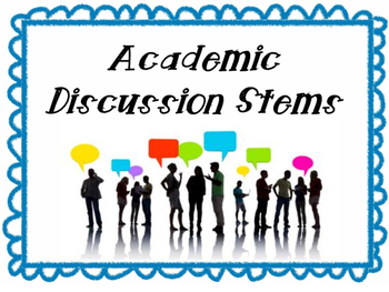 Academic Discussion Stems: Accountable Talk
