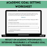 Academic Goal Setting Worksheet