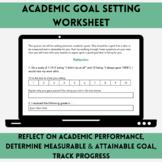 Academic Goal Setting Worksheet