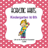 Academic Habits- BUNDLE DISCOUNT- 4 lessons for K-6