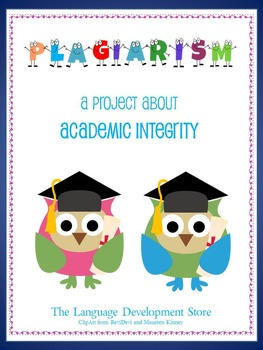 Academic Integrity: What is plagiarism? - Customizable Activity Guide