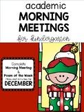 Academic Kindergarten Morning Meetings DECEMBER