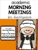 Academic Kindergarten Morning Meetings NOVEMBER