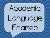 Academic Language - Discussion Frames (for the desk)