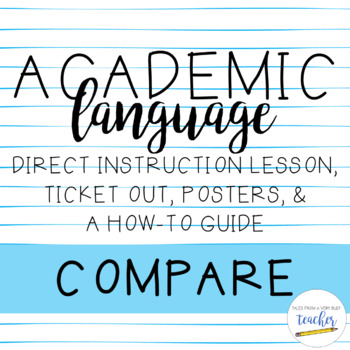 Academic Language Lesson {Compare}