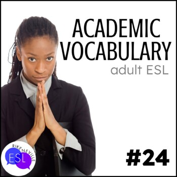 Academic Vocabulary 24 with Activities and Worksheets