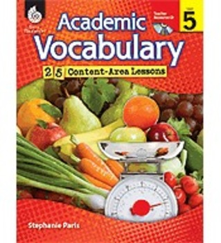 Academic Vocabulary: 25 Content-Area Lessons Level 5