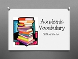 Academic Vocabulary Critical Verbs