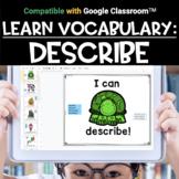 Digital Vocabulary Activities | DESCRIBE
