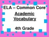Academic Vocabulary  - ELA  4th Grade