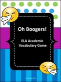 Academic Vocabulary Game - Oh Boogers!