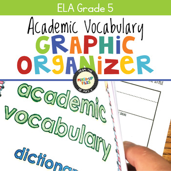 Academic Vocabulary Graphic Organizers ELA 5th