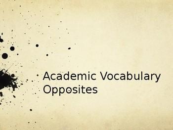 Academic Vocabulary - Opposites