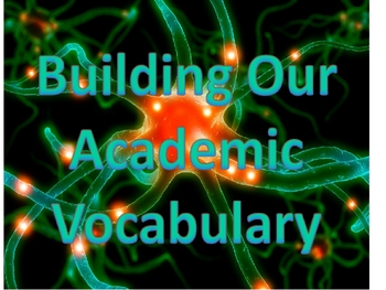 Academic Vocabulary- Sets One and Two