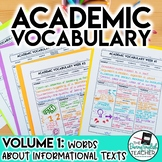 Academic Vocabulary Volume 1: Informational Texts and Argu