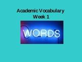 Academic Vocabulary Weeks 1-6