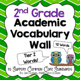 Academic Vocabulary Word Wall Tier Two Words ~ 2nd Grade