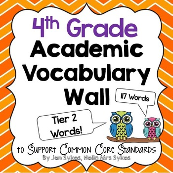 Vocabulary Word Wall ~ Tier Two Words Fourth Grade