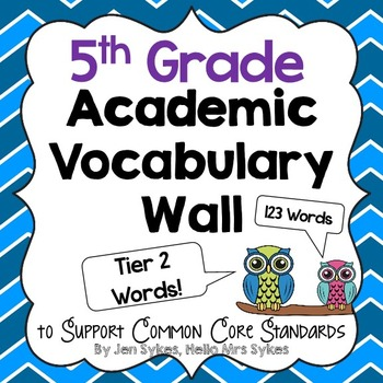 Academic Vocabulary Word Wall ~ Tier Two Words 5th Grade