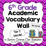 Academic Vocabulary Word Wall ~ Tier Two Words 6th Grade