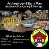 Academic Vocabulary and Concepts for Archaeology and Early Man Packet