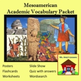 Academic Vocabulary and Concepts for Mesoamerica and Inca Civilizations Packet
