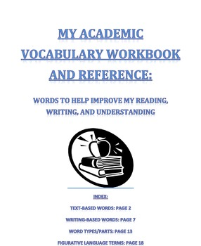 Academic Vocabulary for Reading & Writing-Student Workbook & Reference