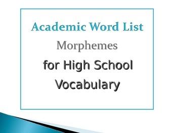 Academic Word List: Morphemes for High School Vocabulary Introduction