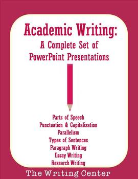Academic Writing: A Complete Set of PowerPoint Presentations
