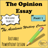Academic Writing: The Opinion Essay Part 1