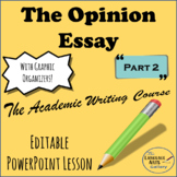 Academic Writing: The Opinion Essay Part 2