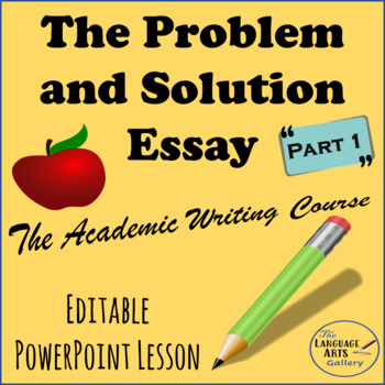 Academic Writing: The Problem & Solution Essay Part 1