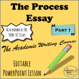 Academic Writing: The Process Essay Part 1