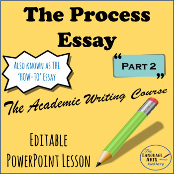Academic Writing: The Process Essay Part 2