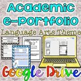 Academic ePortfolio-Language Arts Theme {Google Drive}