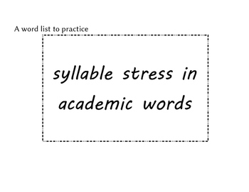 Academic vocabulary to practice syllable stress