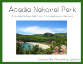 Acadia National Park - National Park Story & Comprehension Questions