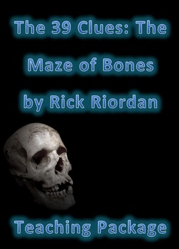 "English Unit for ""39 Clues: The Maze Of Bones"" by Rick Riordan"