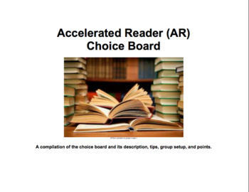 Accelerated Reader (AR) Choice Board