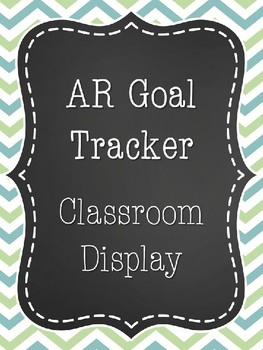 Accelerated Reader (AR) Goal Tracker Poster for Classroom Display