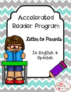 Accelerated Reader (AR) Letter to Parents in English & Spanish