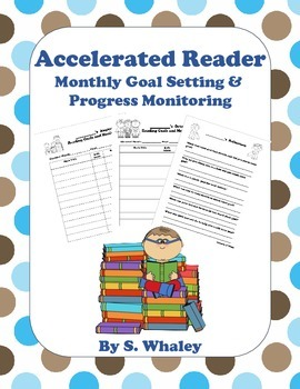 Accelerated Reader (AR) Monthly Goal Setting and Monitoring