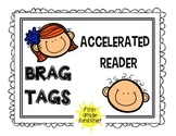 Accelerated Reader- BRAG TAGS!