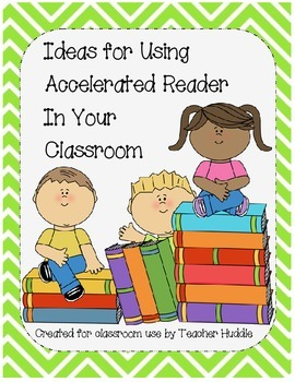 Accelerated Reader - Classroom Ideas to Inspire Reading wi