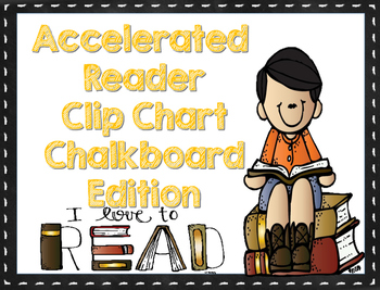 Accelerated Reader Clip Chart (Chalkboard Edition)